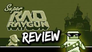 Super Rad Raygun Review