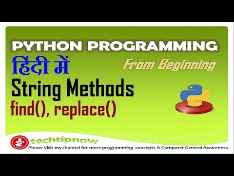 Find and Replace String Methods in Python | Find In Python