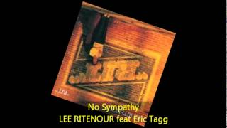 Lee Ritenour - NO SYMPATHY feat Eric Tagg