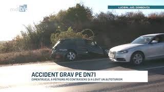 ACCIDENT GRAV PE DN71   YOUTUBE