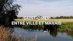 SAINT-OMER ENTRE VILLE ET MARAIS [FILM DOCUMENTAIRE]