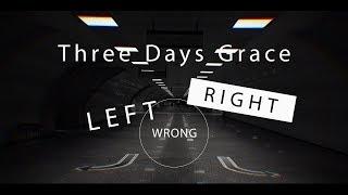 Three Days Grace - Right Left Wrong(Lyrics)