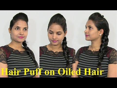 Hair Puff Hairstyles On Oiled Hair Oily Hair Puff Youtube