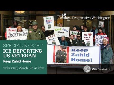 Progressive Washington - Special Report: ICE Deporting U.S. Veterans - Keep Zahid Home