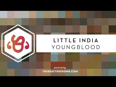 Little India - Youngblood