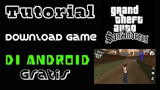 Cara download game gta sa di android gratis!!! - (work 2017)