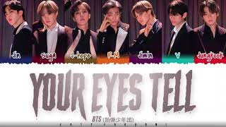 [STUDIO Ver.] BTS (防彈少年團) - 'YOUR EYES TELL' Lyrics [Color Coded_Kan_Rom_Eng]