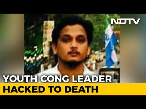 Kerala Youth Congress Leader, 30, Killed; Cops Suspect Left Supporters