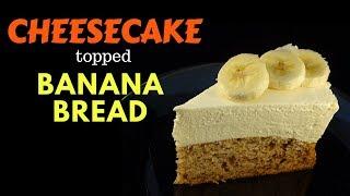 Cheesecake Topped Banana Bread - with yoyomax12