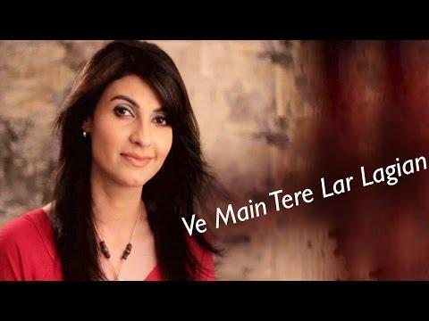 Ve Main Tere Lar Lagian | Love Song | Live Performance | Fariha Pervez