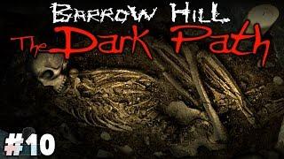 ENDING - Barrow Hill: The Dark Path Part 10   Walkthrough Gameplay   PC Game Let