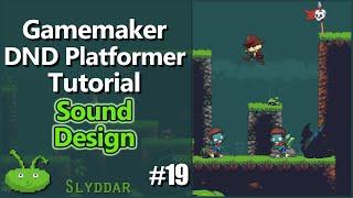 Gamemaker DND Platformer Tutorial - #19 Sound Design