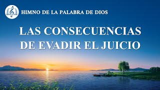 Canción cristiana | Las consecuencias de evadir el juicio