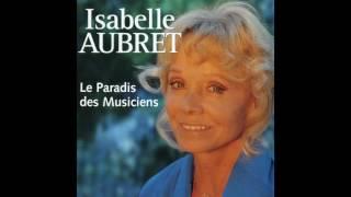 Isabelle Aubret - Un enfant de cinq ans ferait mieux
