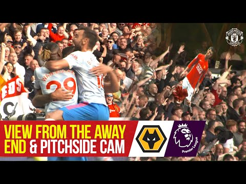 View from Away End & Pitchside Cam |  Wolves 0-1 Manchester United |  Access to all areas