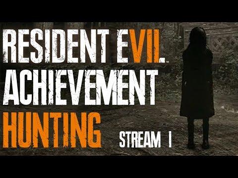 Resident Evil 7 Achievement Hunting #1 (Stream)