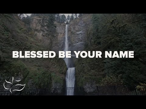 Blessed Be Your Name | Maranatha! Music (Lyric Video)