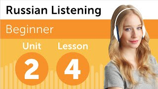 Russian Listening Comprehension - Talking About Your Schedule in Russian