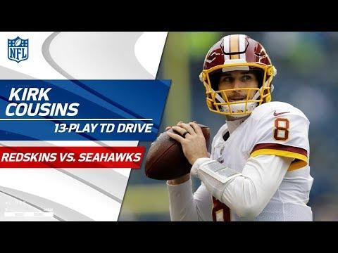 Kirk Cousins Carries Washington on Huge 13-Play TD Drive! | Redskins vs. Seahawks | NFL Wk 9