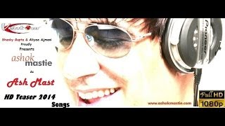 Ashok Mastie Revived As Ash Mast | Official Teaser | 2014 Songs