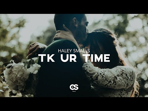 Hayley Smalls - Tk Ur Time