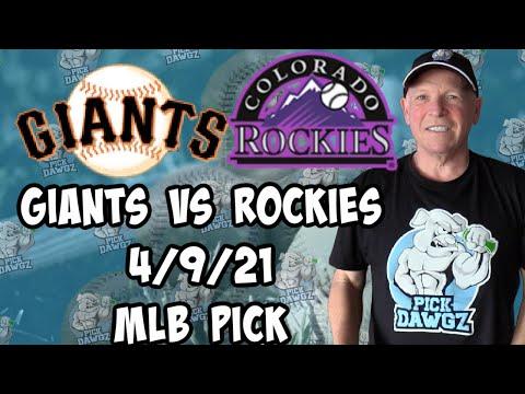 San Francisco Giants vs Colorado Rockies 4/9/21 MLB Pick and Prediction MLB Tips Betting Pick