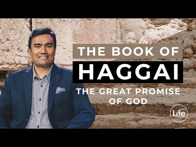 Haggai Part 3 - The Great Promise of God - Rev Paul Jeyachandran
