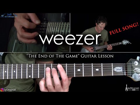 Weezer - The End Of The Game Guitar Lesson (Full Song)