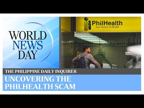 World News Day: Uncovering the Philhealth scam | Philippine Daily Inquirer