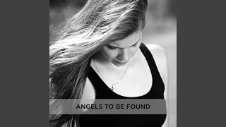 Angels to Be Found