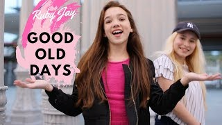 Good Old Days - Macklemore FT Kesha | Ruby Jay Cover