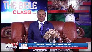 THE MORNING CLOUD TELEVISION - THE BIBLE CLASS - COUNSEL FROM THE HEAD OFFICE(Spiritual Warfare -06)