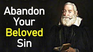Video Abandon Your Beloved Sin - Puritan Robert Bolton download MP3, 3GP, MP4, WEBM, AVI, FLV Juni 2017