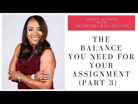 The Balance You Need for Your Assignment (Part 3)