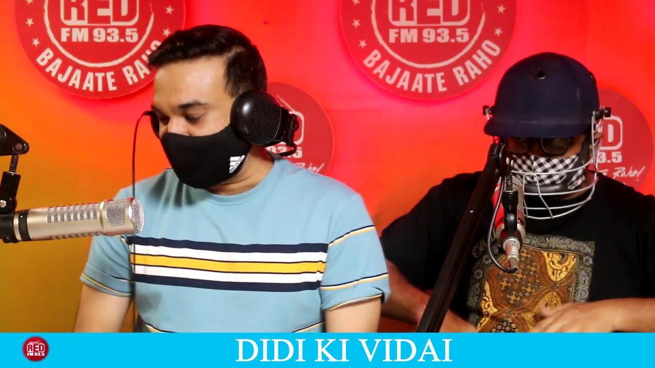 DIDI KI VIDAI    RED MURGA    RJ PRAVEEN - RED FM