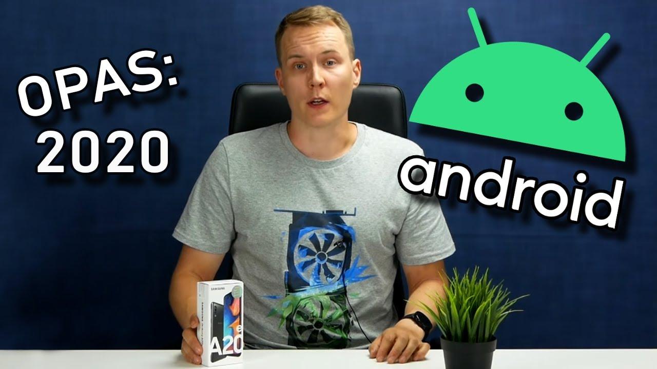 Android-älypuhelimen käyttöönotto ja käyttö vuonna 2020