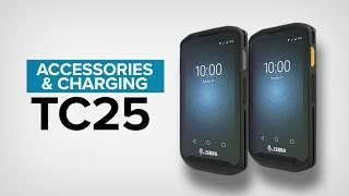 Zebra TC25 Rugged Smartphone - Accessories & Charging