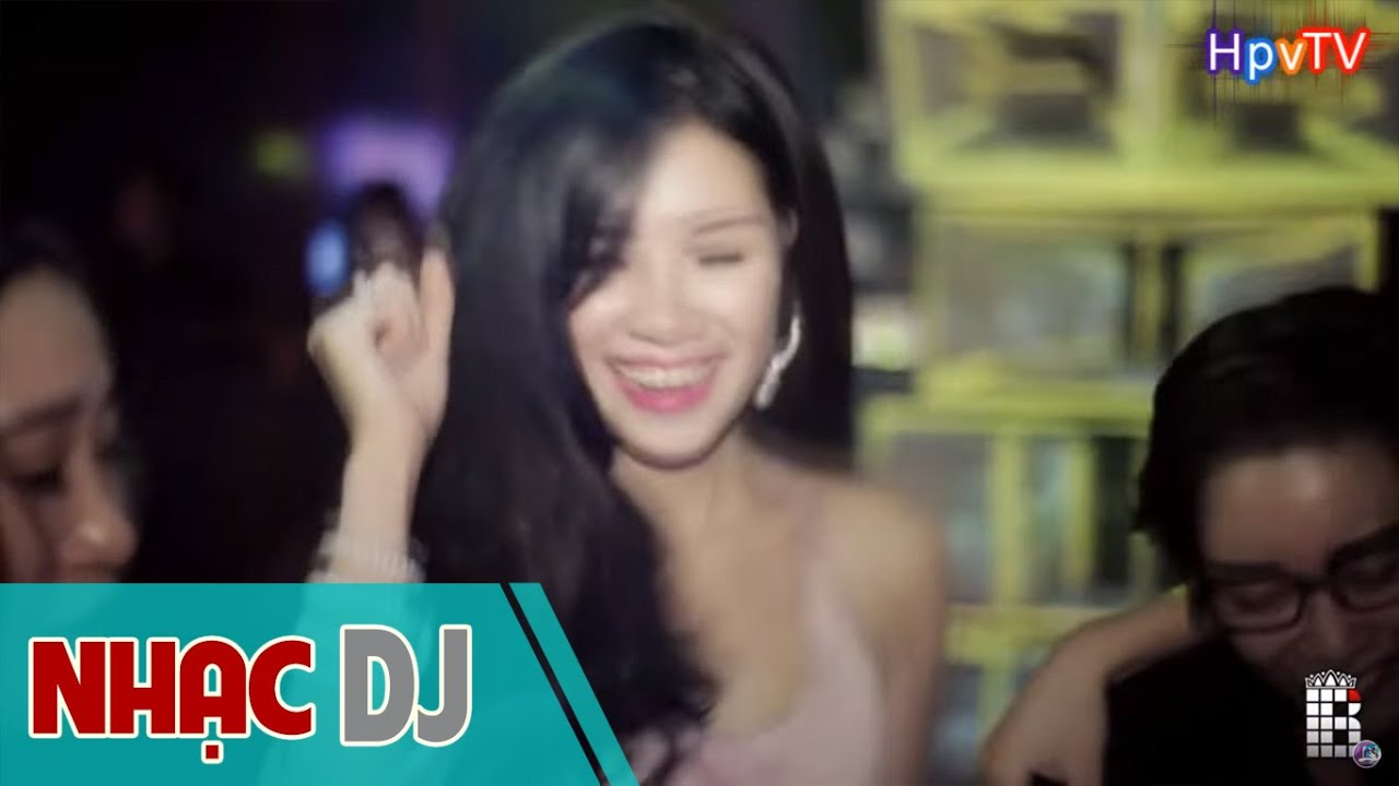 Nonstop DJ 2016 - Nhạc DJ Hay Nhất 2016 - Chất Như Nước Cất