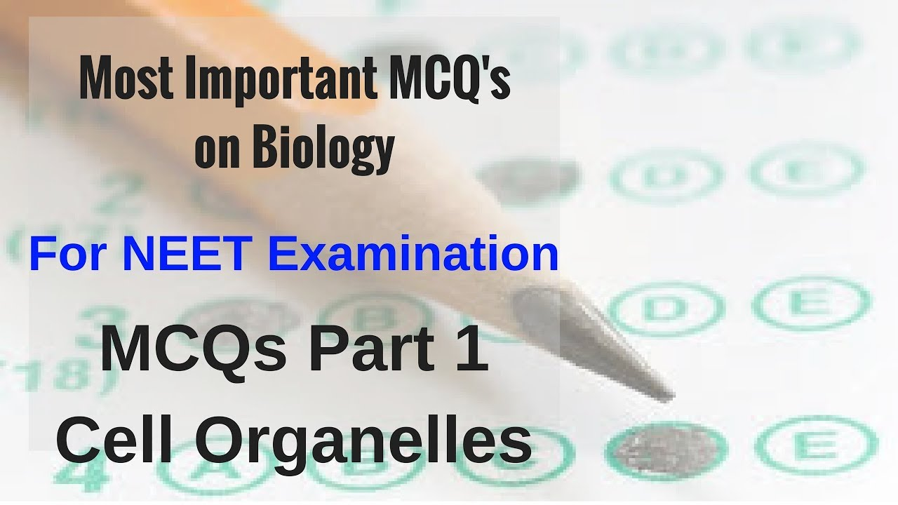 MCQ's on Biology for NEET Examination- Cell Organelles
