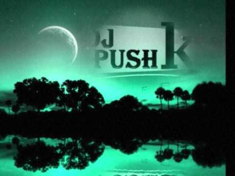 dj push k:  change your mind