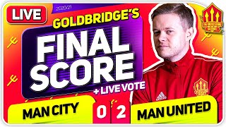 GOLDBRIDGE! Man City 0-2 Manchester United Match Reaction
