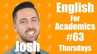 English for Academic Purposes with Josh #63