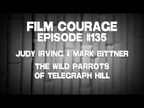 Filmmakers Judy Irving and Mark Bittner on their love of Parrots and San Francisco's Telegraph Hill