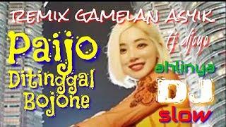 DJ Paijo Ditinggal Bojone_ Ahlinya remix gamelan slow