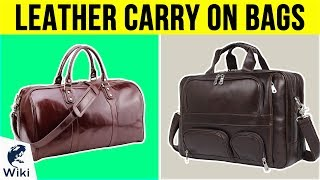 10 Best Leather Carry On Bags 2019