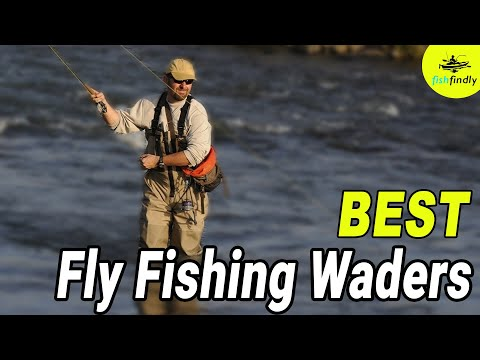 Best Fly Fishing Waders for the Money – 2019 Top Picks