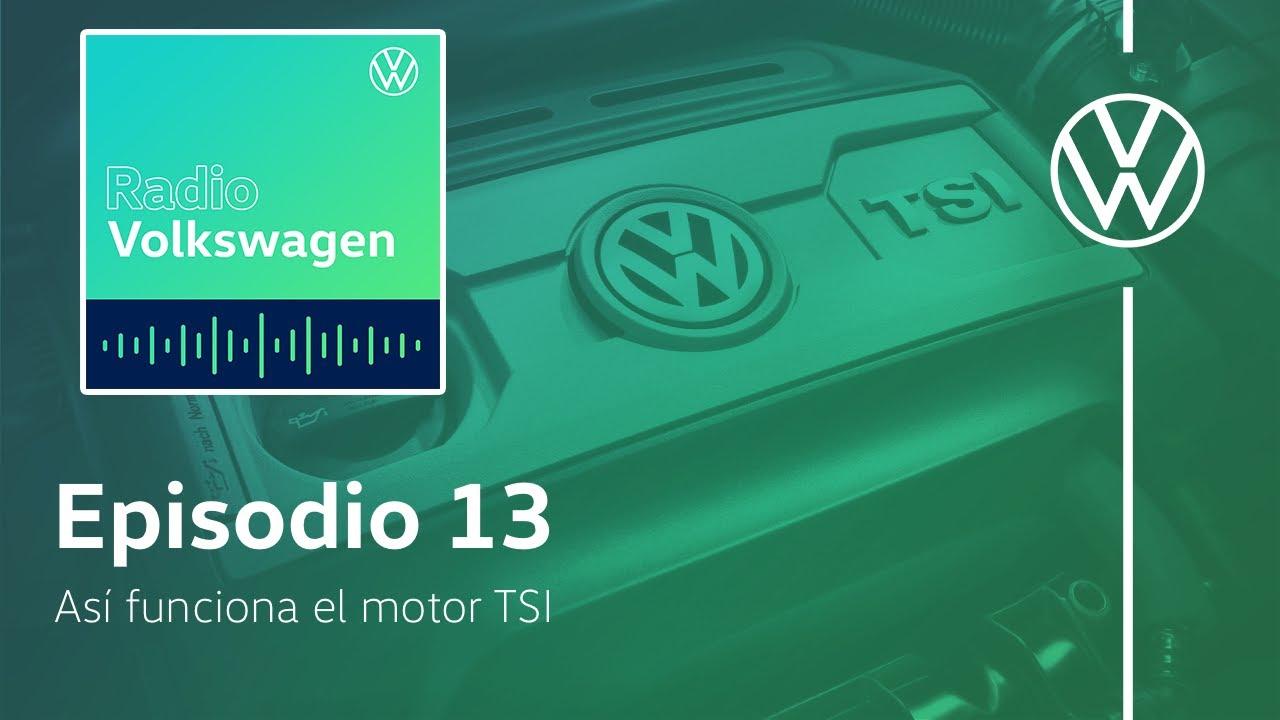 Así funciona el motor TSI   Radio Volkswagen T2 Episodio 13