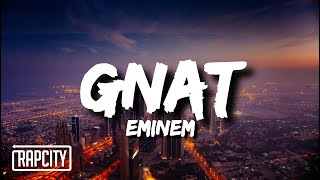 Eminem - GNAT (Lyrics)