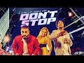 Don't Stop (Full Song) | Flint J Feat. Kuwar Virk | Latest Punjab Songs 2017 | T-Series Apna Punjab