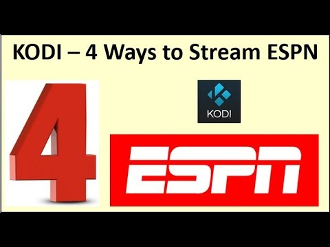 Kodi – 4 Ways To Stream ESPN
